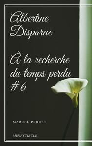 Albertine Disparue À la recherche du temps perdu #6  - copertina