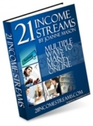 21 Income Streams: Multiple Ways To Make Money Online - copertina