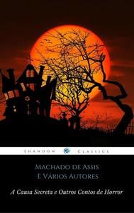 A Causa Secreta e Outros Contos de Horror (ShandonPress) - copertina