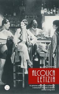 Alcolica Letizia - copertina