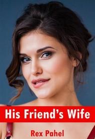 His Friend's Wife - copertina
