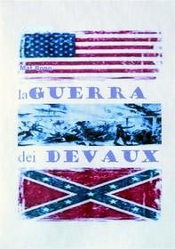 La guerra dei Devaux - Librerie.coop