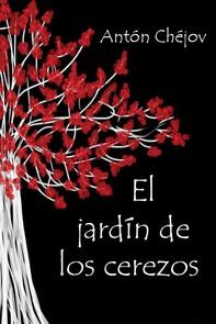 El jardín de los cerezos - Librerie.coop