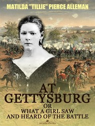 At Gettysburg, or, What a Girl Saw and Heard of the Battle (Illustrated) - copertina