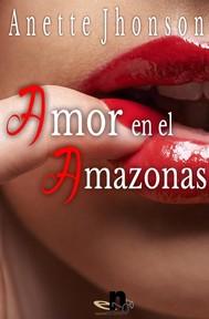 Amor en el amazonas - copertina