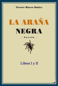 La araña negra - Libros I y II - Librerie.coop