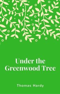 Under the Greenwood Tree - Librerie.coop