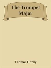 The Trumpet Major - Librerie.coop