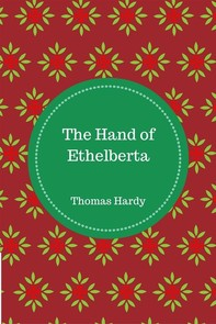 The Hand of Ethelberta - Librerie.coop