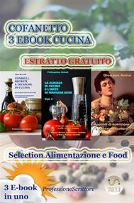 COFANETTO 3 EBOOK CUCINA - Alimentazione, Nutrizione, Trucchi, Segreti, Ricette, Consigli - 3 E-BOOK IN UNO - ANTEPRIMA GRATUITA - copertina