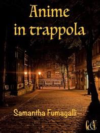 Anime in trappola - Librerie.coop