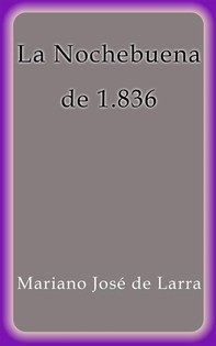 La Nochebuena de 1836 - Librerie.coop