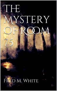 The Mystery of Room 75 - Librerie.coop