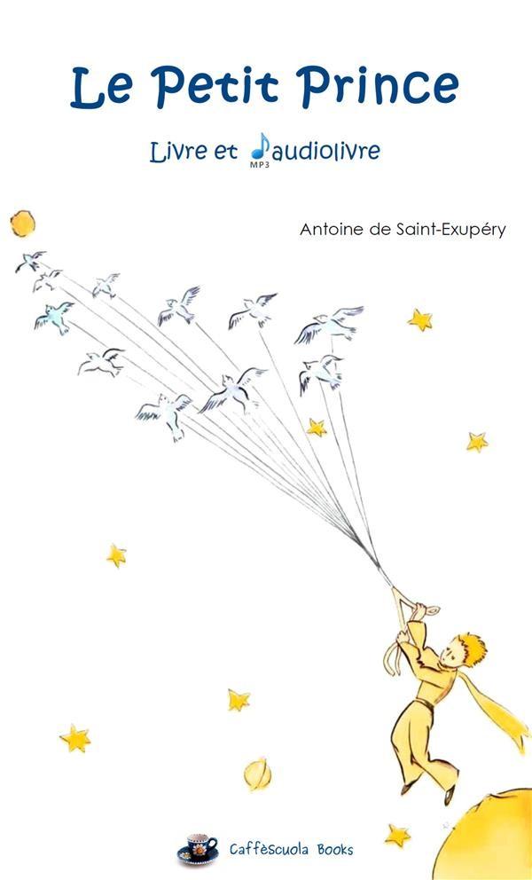 Le Petit Prince Livre Et Audiolivre Mp3