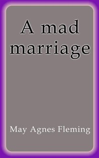 A mad marriage - Librerie.coop