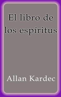 El libro de los espíritus - Librerie.coop