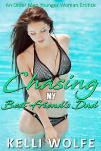 Chasing My Best Friend's Dad - Librerie.coop