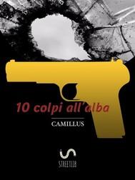10 colpi all'alba - copertina