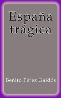 España trágica - Librerie.coop