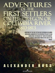 Adventures of the First Settlers on the Oregon or Columbia River, 1810-1813 - copertina