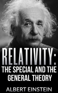 Relativity: The special and the general theory - Librerie.coop