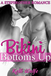 Bikini Bottoms Up: A Stepbrother Romance - Librerie.coop