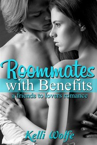 Roommates with Benefits: A Stepbrother Romance - Librerie.coop
