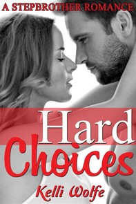 Hard Choices: A Stepbrother Romance - Librerie.coop