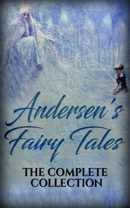 Andersen's Fairy Tales: The complete collection - copertina
