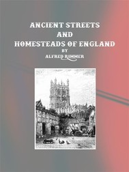 Ancient Streets and Homesteads of England - copertina