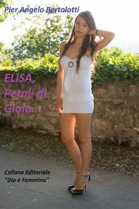 ELISA, Petali di Gioia... - Librerie.coop
