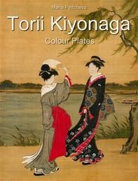 Torii Kiyonaga: Colour Plates - Librerie.coop