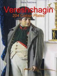 Vereshchagin:  204 Colour Plates - Librerie.coop