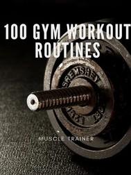 100 Gym Workout Routines - copertina
