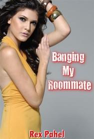 Banging My Roommate: Erotica - copertina