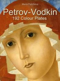 Petrov-Vodkin: 192 Colour Plates - Librerie.coop