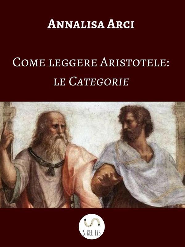 come leggere aristotele le categorie annalisa arci