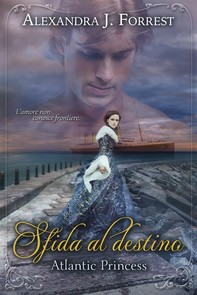Sfida al destino - Atlantic Princess - Librerie.coop