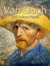 Van Gogh: 225 Colour Plates - Librerie.coop