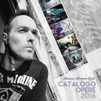 Catalogo Opere 2016 | Simone Morana Cyla - Librerie.coop