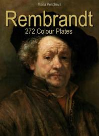 Rembrandt: 272 Colour Plates - Librerie.coop