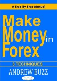 3 ways to make money in forex - copertina