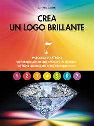 Crea un logo brillante - copertina