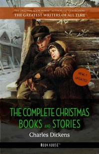 The Complete Christmas Books and Stories [newly updated] - Librerie.coop
