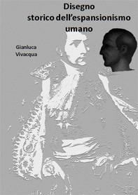 Disegno storico dell'espansionismo umano - Librerie.coop