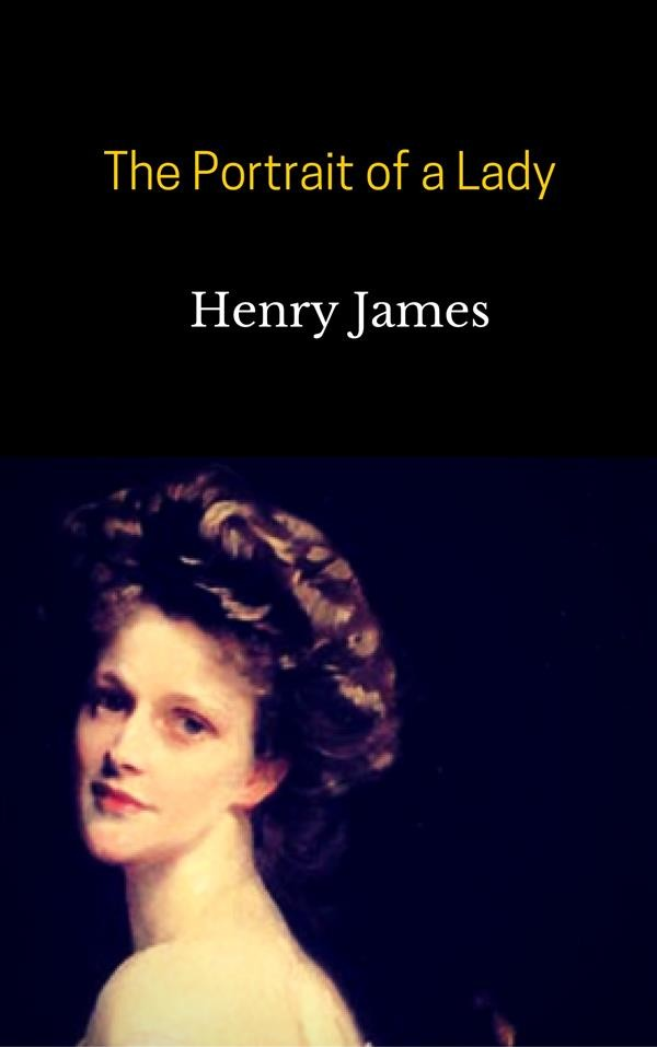 "Is Henry James's ""The Portrait of a Lady"" the Great American Novel?"