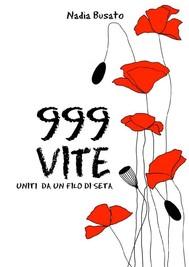 999 vite Uniti da un filo di seta - copertina