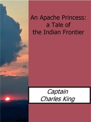 An Apache Princess: a Tale of the Indian Frontier - copertina