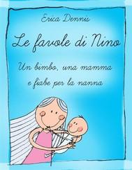 LE Favole di NINO Un bimbo, una mamma e fiabe per la nanna - copertina