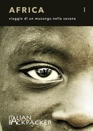 AFRICA viaggio di un muzungu nella savana - copertina